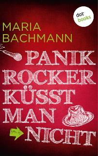 """Ebook der Woche """"Panikrocker küsst man nicht"""" bei dotbooks.de 25.1.2015"""